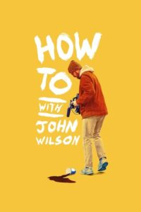 How To with John Wilson